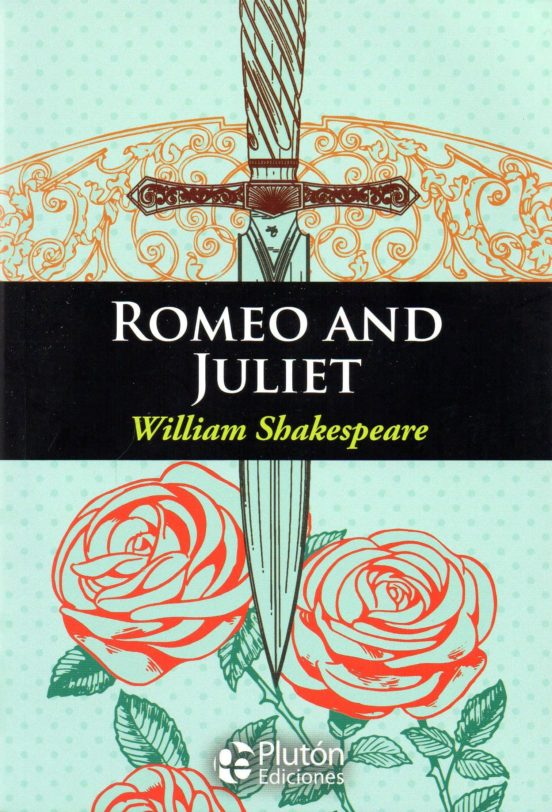 ROMEO AND JULIET. INGLES SKAKESPEARE